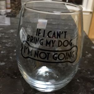 If i can't bring my dog I'm not going Glass
